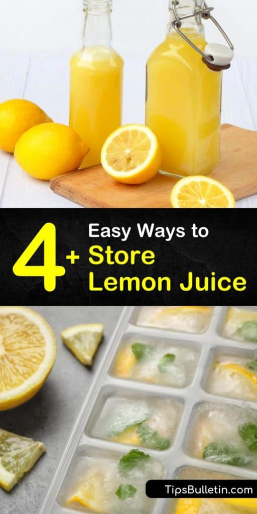 Discover how to enjoy the benefits of lemons all year-round by storing lemon juice. Use a juicer to refrigerate juice in a plastic container, keep frozen lemon cubes in a freezer bag, and preserve lemon juice in a glass jar by canning. #storing #lemon #juice #howto