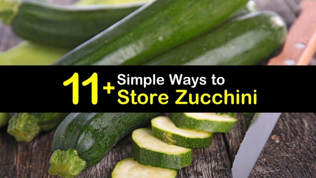How to Store Zucchini titleimg1