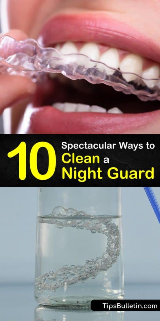 Learn the best ways to keep your mouth guard clean. It's important to use mouthwash and denture cleaner to stop bacterial growth, and always let your night guard air dry. #night #guard #clean