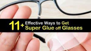How to Get Super Glue off Glasses titleimg1
