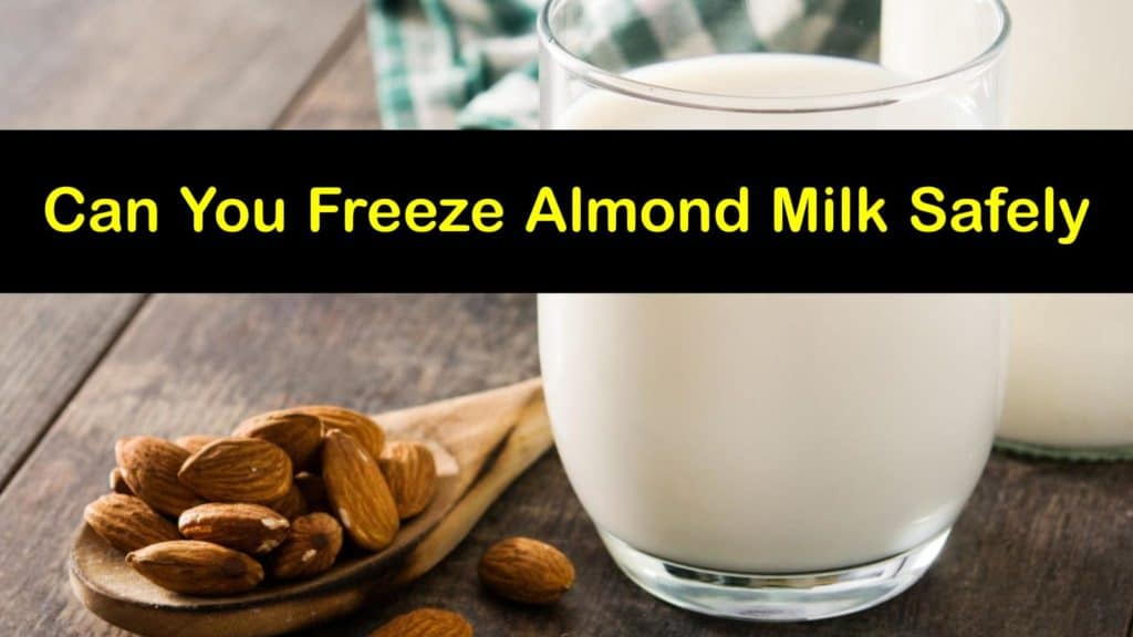 Can You Freeze Almond Milk titleimg1