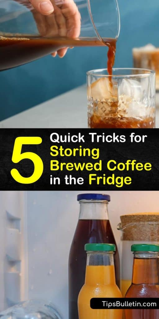 Discover how to make your coffee last longer and enjoy a cup of cold brew coffee for several days. A rancid cup of coffee is better dumped down the kitchen drain, but there are ways to extend its shelf life in an airtight container in the fridge and freezer. #storing #brewed #coffee #howto #fridge