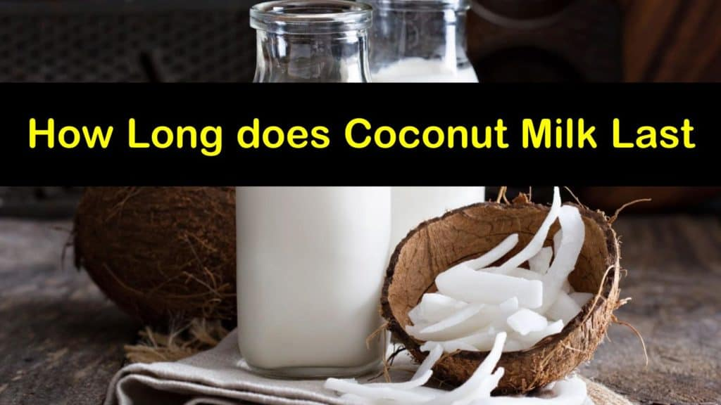 How Long does Coconut Milk Last titleimg1