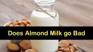 Does Almond Milk go Bad