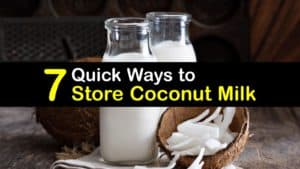 How to Store Coconut Milk titleimg1