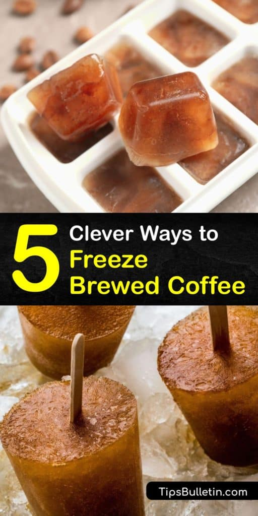 Instead of throwing away your leftover cold brew coffee, use coffee ice cubes to make iced coffee or cool off a hot cup of coffee. Always keep frozen coffee, ground coffee, and coffee beans in an airtight container so they don't absorb other flavors. #freezing #brewed #coffee
