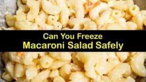 Can You Freeze Macaroni Salad titleimg1