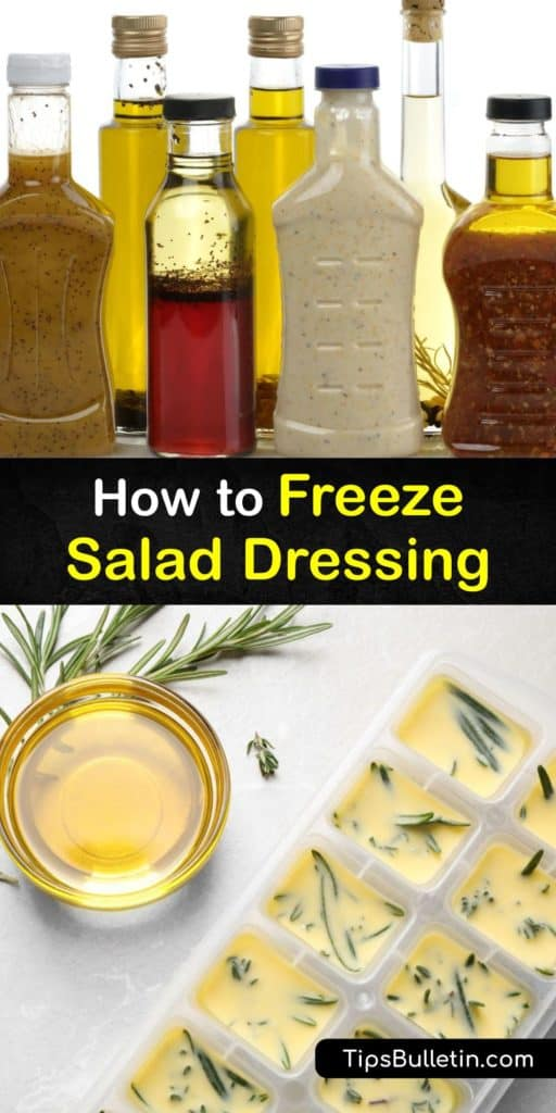 Discover how to freeze salad dressing to enjoy these condiments on your veggies and fried foods. Olive oil and vinegar dressings are great for freezing, while others have dairy products and do not hold up well in the freezer. #freezing #salad #dressing