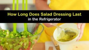 How Long does Salad Dressing Last titleimg1