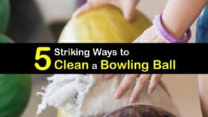 How to Clean a Bowling Ball titleimg1