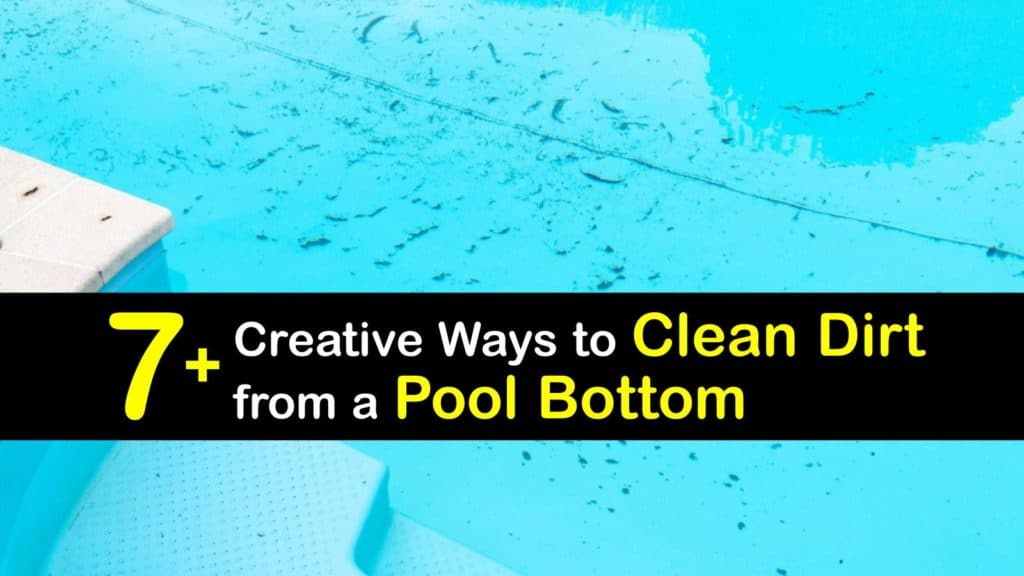 How to Clean Dirt from Bottom of a Pool titleimg1