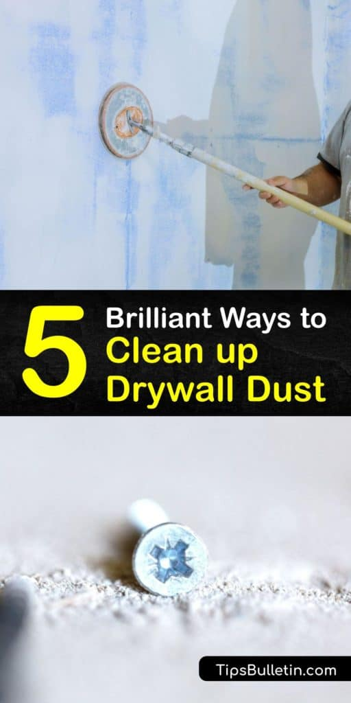 After sanding a joint compound, fine dust particles land on the floor and baseboards. To clean up drywall, utilize a shop vac, damp cloth, and a box fan. After you remodel, vacuuming is one of the best ways to remove dust. #howto #clean #drywall #dust