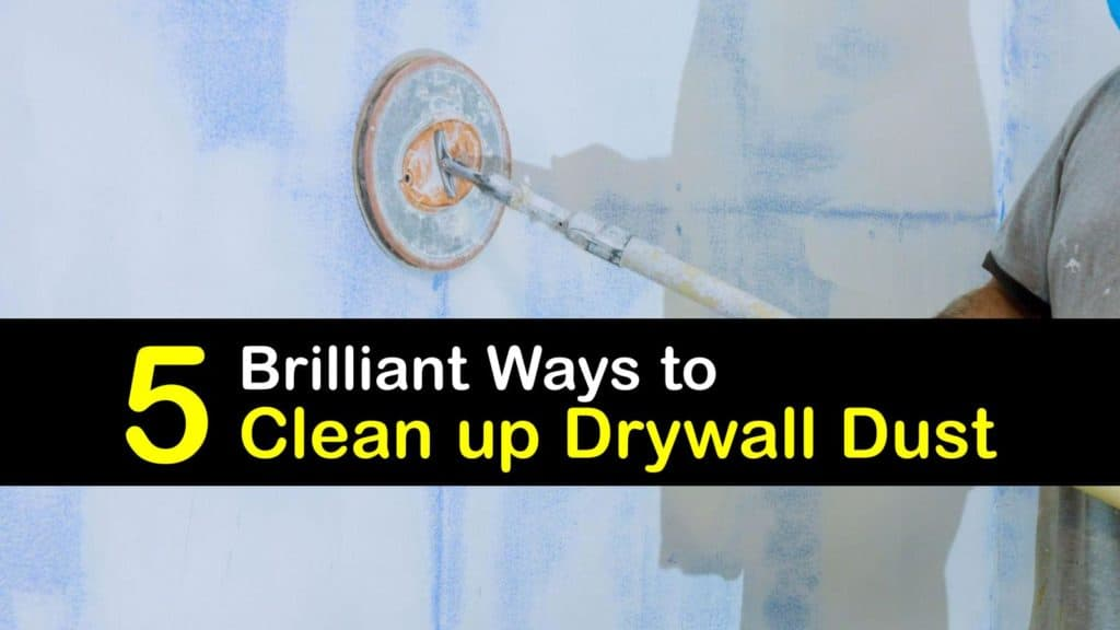 How to Clean up Drywall Dust titleimg1