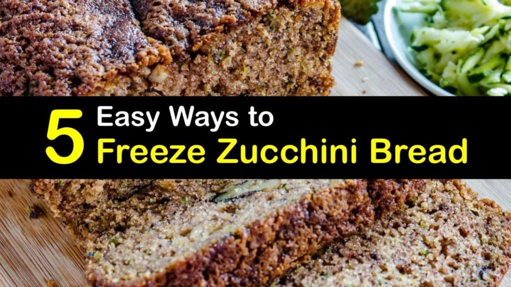 How to Freeze Zucchini Bread titleimg1