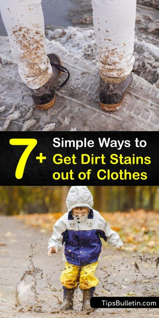 Learn how to remove dirt and mud stains using the right stain remover. Remove dried dirt with a butter knife and pretreat the stained area by cleaning it with a toothbrush and baking soda, hydrogen peroxide, or vinegar, before rinsing it with cold water. #howto #remove #dirt #clothing #stains