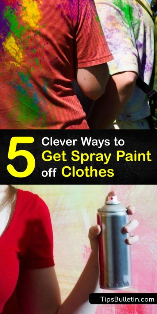 Learn how nail polish remover, rubbing alcohol, or dish soap removes spray paint from clothes. Dab it with a cotton ball soaked in stain remover, blotting away as much paint as you can. Treat the stain before putting the garment through the washing machine. #howto #remove #spray #paint #clothes