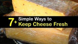 How to Keep Cheese Fresh titleimg1