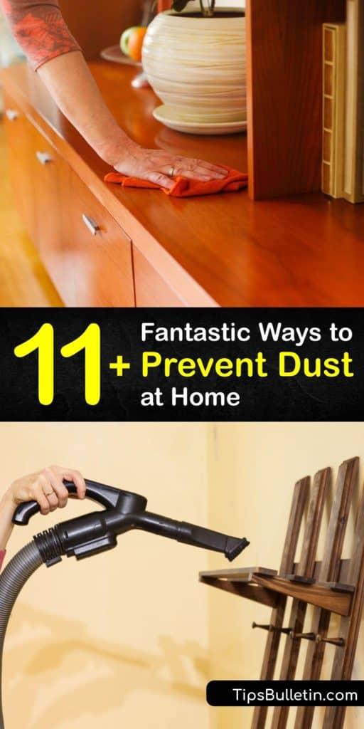 Dust particles contain allergens and a build-up of dust on your bedding, pillowcases, and furniture triggers allergies. Discover how to lessen the amount of dust in your home by using a static feather duster and vacuum cleaner and installing air filters. #howto #prevent #dust