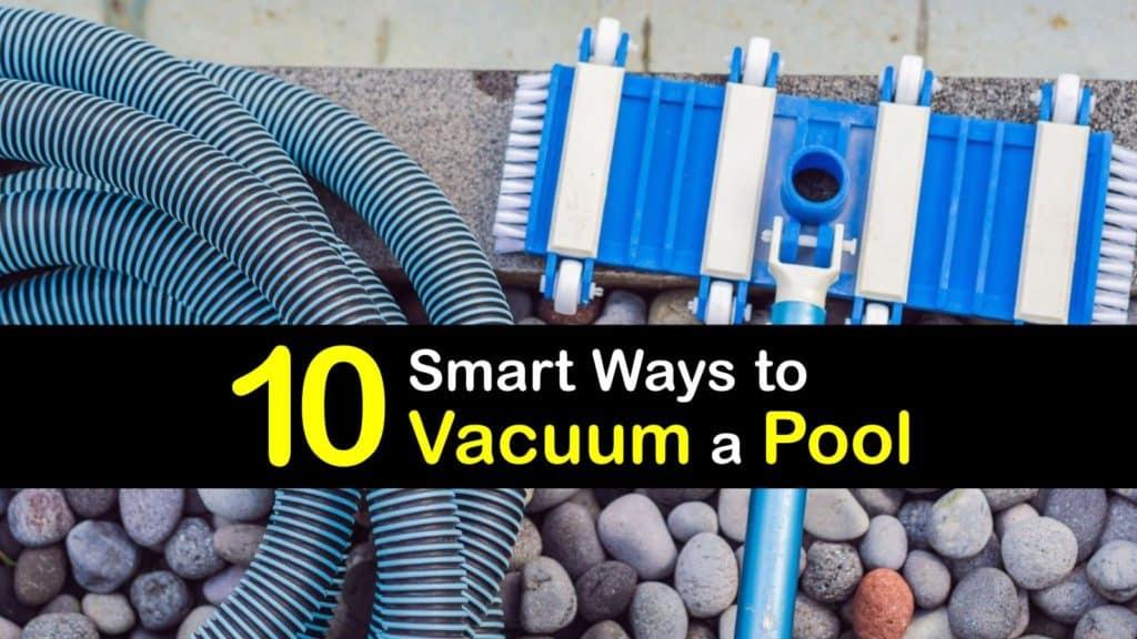 How to Vacuum a Pool titleimg1