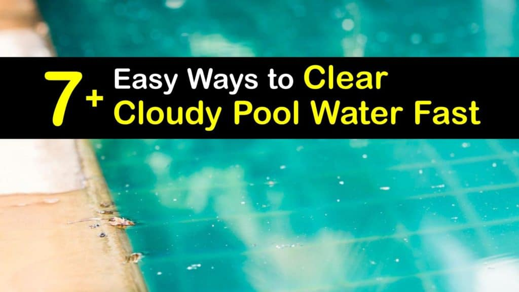 How to Clear Cloudy Pool Water Fast titleimg1