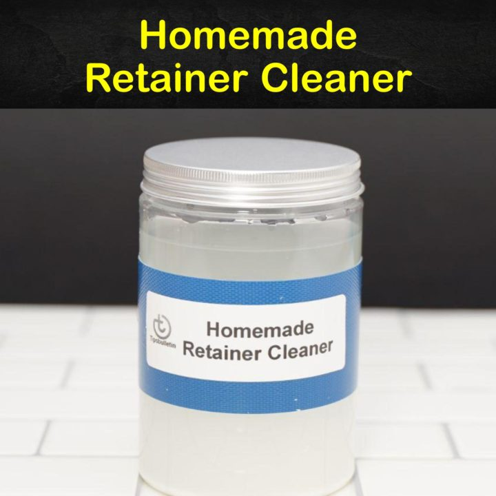 Homemade Retainer Cleaner